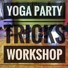Yoga Party Tricks Workshop | Holland