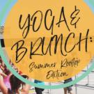 Yoga & Brunch: Summer Rooftop Edition